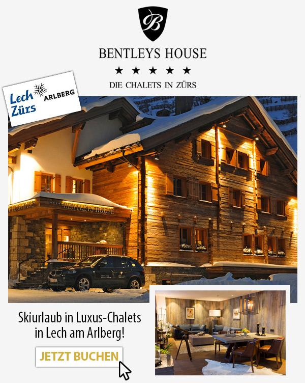 Bentleys House - Skiurlaub Luxus-Chalets Lech Zürs Arlberg