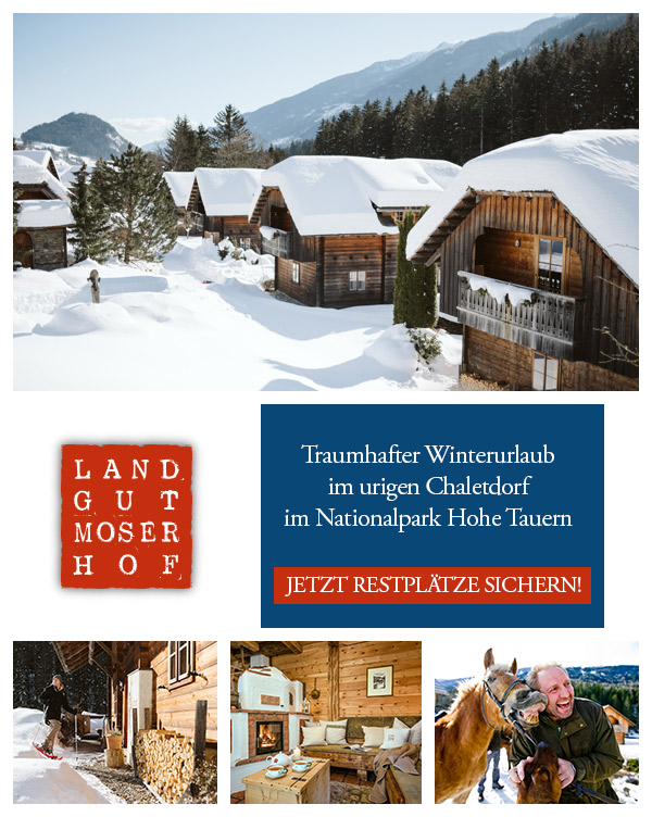 Landgut Moserhof - Winterurlaub Chalets Hütten Kärntner Mölltal